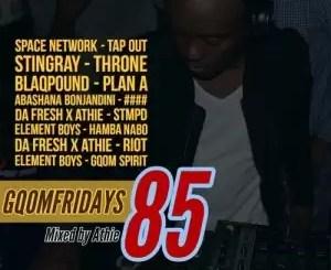DJ ATHIE – GQOMFRIDAYS MIX VOL.85