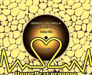 Giorgio Carcanella – Dolce Vita (HyperSOUL-X's HT Mix) Ft. Rocio Starry