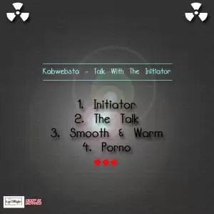 Kabwebsta – Initiator (Original Mix)