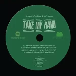 ZuluMafia - Take My Hand (Lovesoul Mix) Ft. Ras Vadah