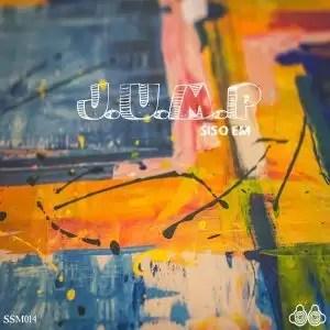 EP: Siso Em J.U.M.P (Zip File)