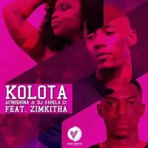 Afroshona & Dj Varela CI - Kolota (Original Mix) Ft. Zimkitha