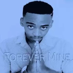 Manye Forever Mine Album Zip Download.