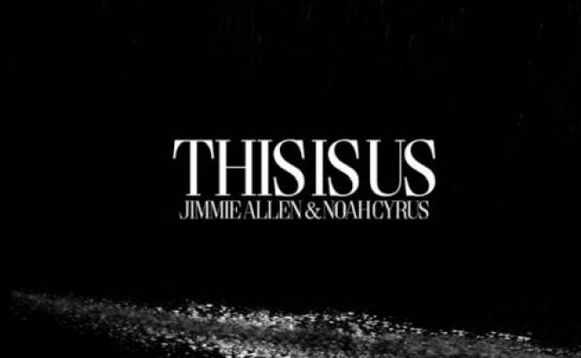 Download Jimmie Allen Noah Cyrus This Is Us Hiphopde