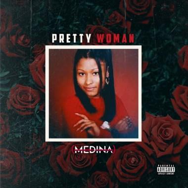 MEDINA-Pretty Woman