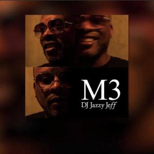 "180507 DJ Jazzy Jeff ""M3"""