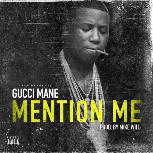 Gucci Mane Mention Me
