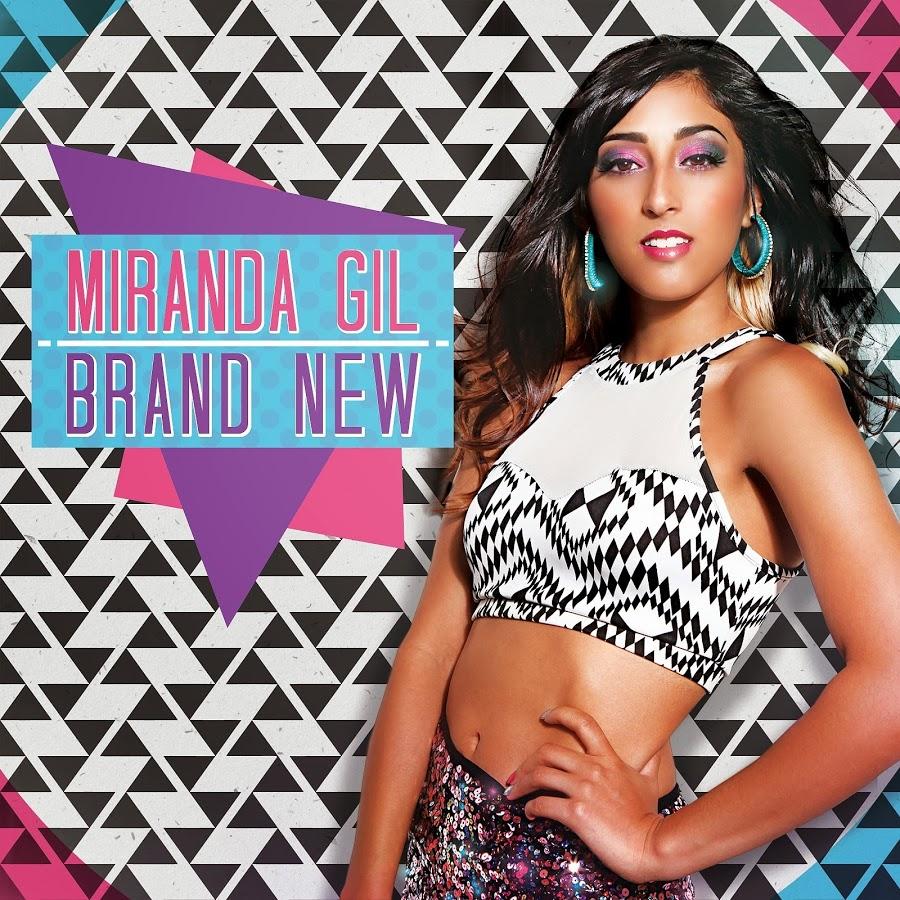 "Miranda Gil ""Brand New"""