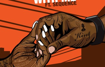 (Audio) BLACK INC – WITH ME ft. Sequence @TheBlackINC @sequenceclark