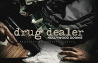 (Video) Hollywood Goonie -Drug Dealer @HollywoodGoon