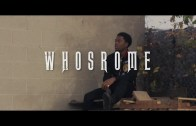(Video) Whosrome – Issues @Whosrome