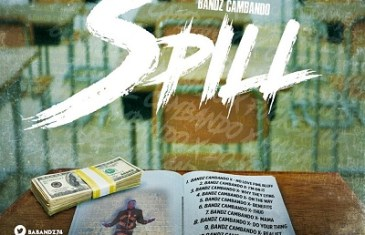 Bandz Cambando – The Spill | @BaBandz74 @DjSmokemixtapes