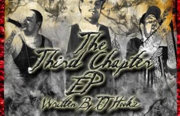 "(EP) TJ Hookz – ""The Third Chapter"" @TheOnlyTJHookz"