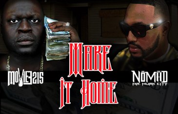 "Nomad Links W/ Moviee215 for New Hard-Hitting Single, ""Make It Home"" @Nomad803 @Moviee215"
