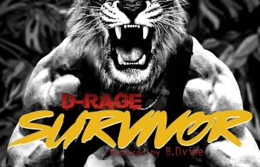 "D-Rage x B.Dvine ""Survivor"" Single"
