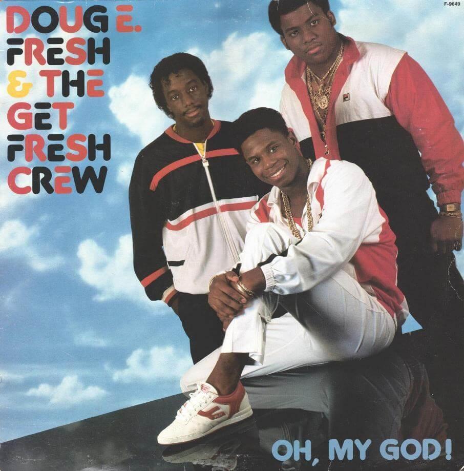 Doug Fresh E Crew Fresh Get
