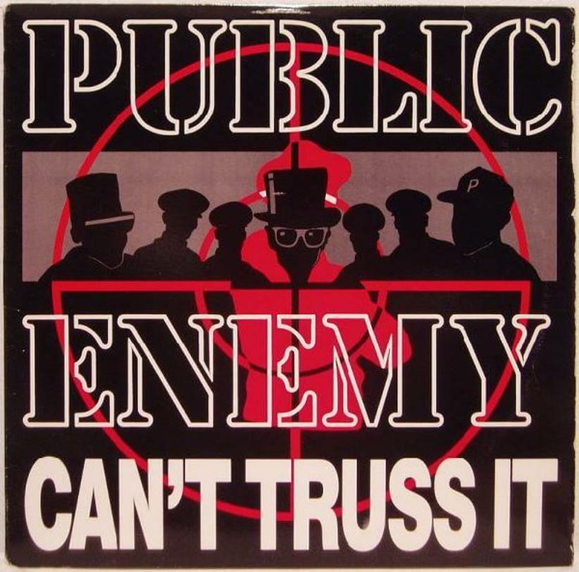 """Public Enemy """"Can't Truss It"""" (1991)"""