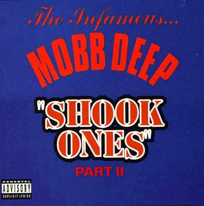 """Mobb Deep """"Shook Ones (Part II)"""" (1995)"""