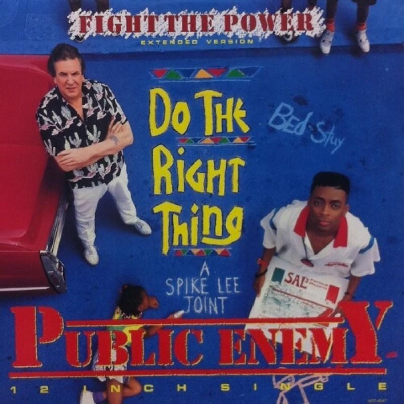 "Public Enemy ""Fight The Power"" (1989)"