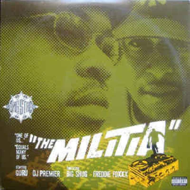 """Gang Starr ft Big Shug & Freddie Foxxx """"The Militia"""" (1998)"""