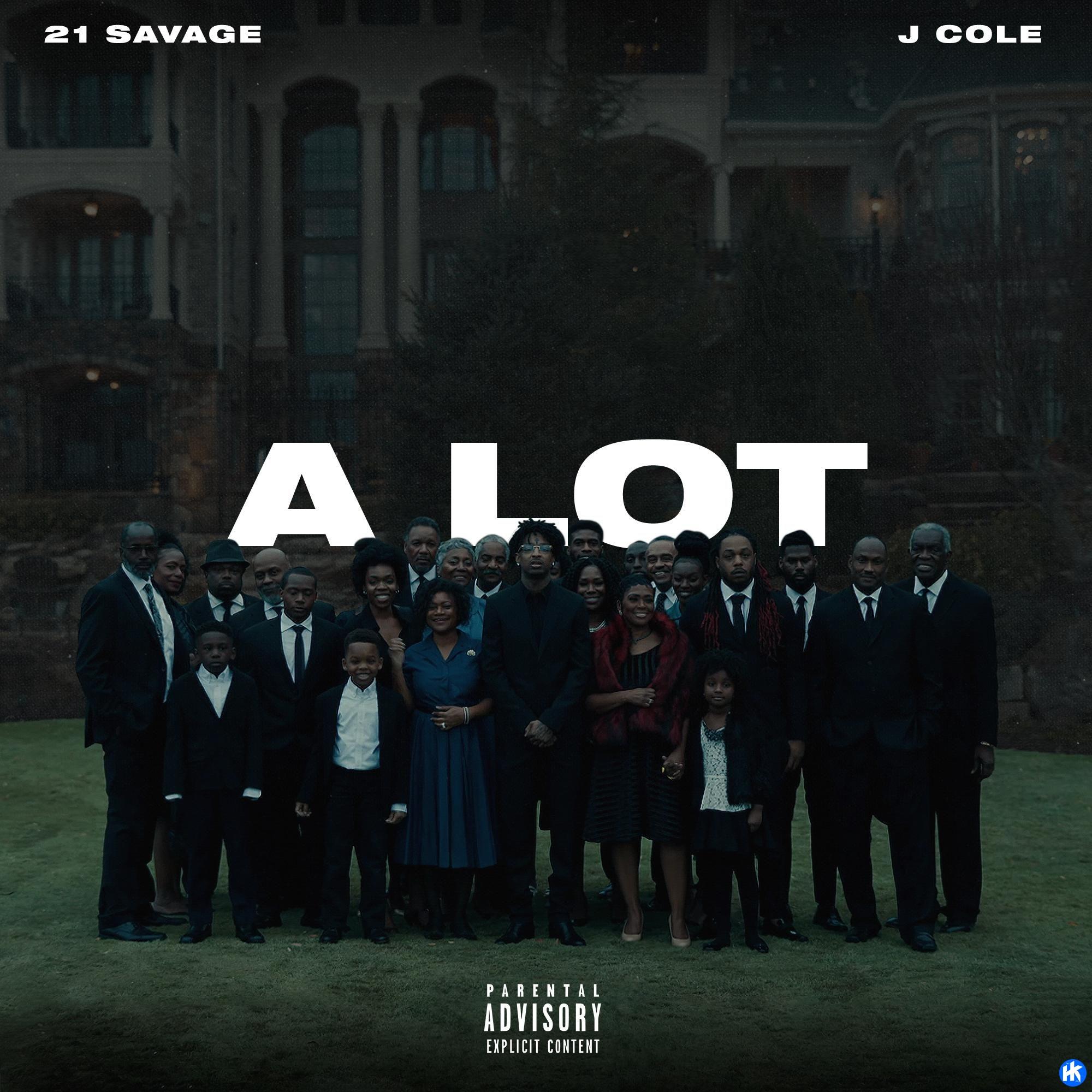 21 Savage - A Lot  ft. J Cole
