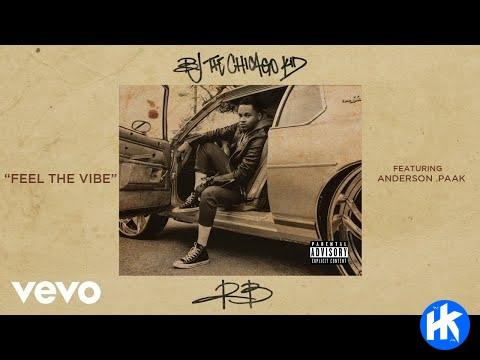 BJ The Chicago Kid – Feel The Vibe