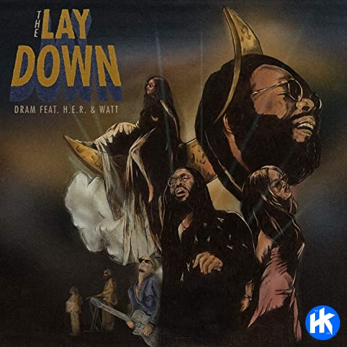 DRAM - The Lay Down ft. H.E.R.
