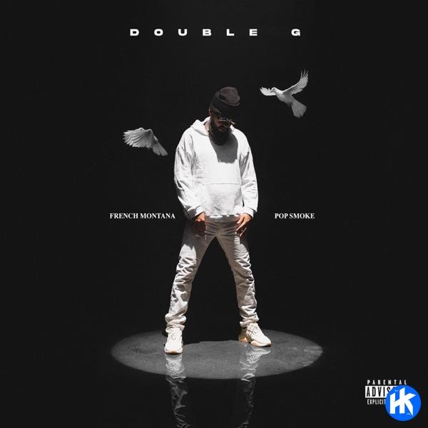 French Montana – Double G ft. Pop Smoke