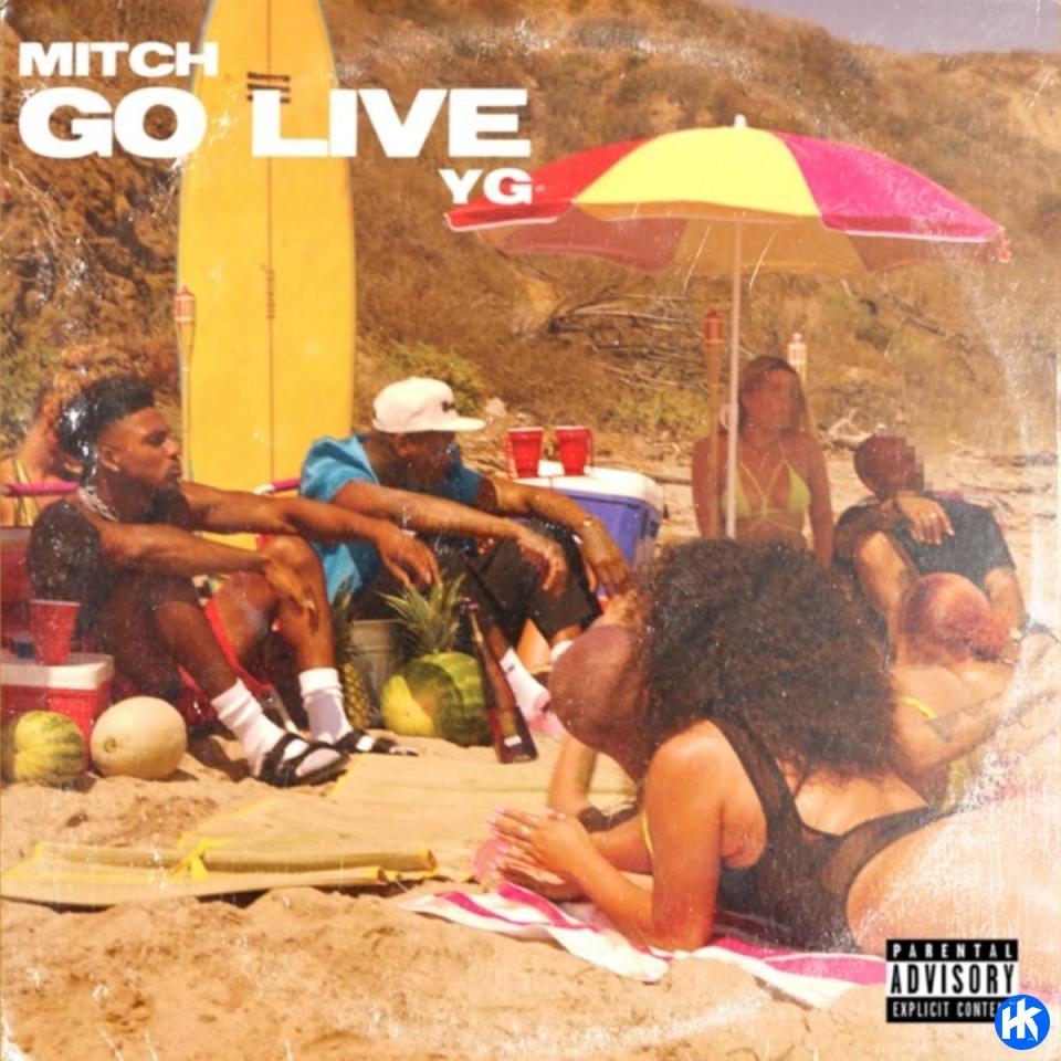 Mitch & YG – Go Live