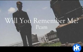 Pcam - Will You Remember Me