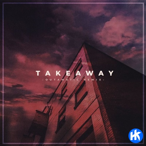 The Chainsmokers, ILLENIUM - Takeaway Ft Lennon Stella