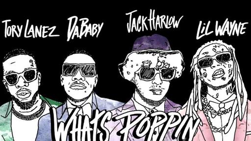 Jack Harlow - WHATS POPPIN ft Dababy, Tory Lanez, & Lil Wayne