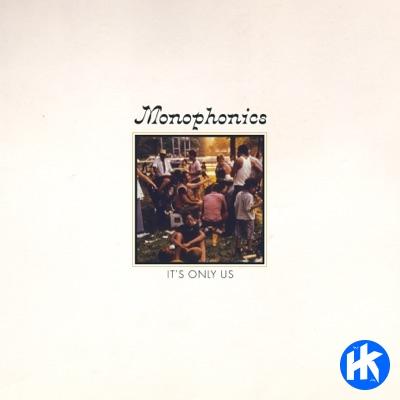 Monophonics –  Last One Standing