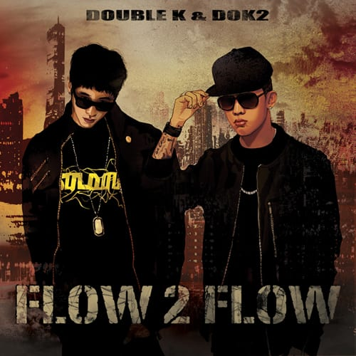 Double K & Dok2 - Flow 2 Flow