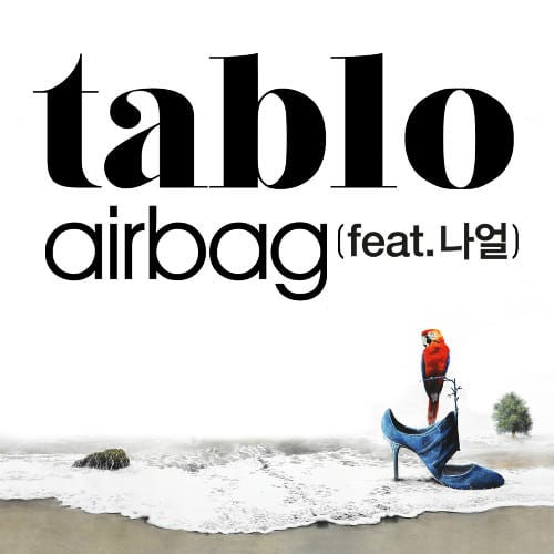 Tablo - Airbag (Feat. 나얼) cover