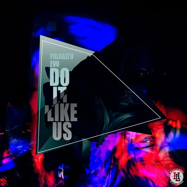Paloalto, Evo - Do It Like Us album cover