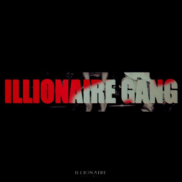 Illionaire Records - Illionaire Gang cover
