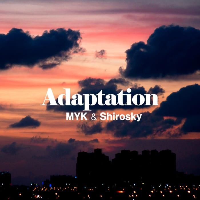 MYK & Shirosky - Adaptation cover