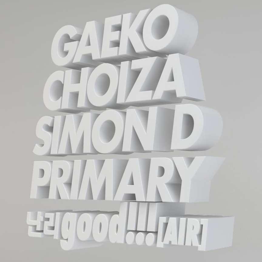 Gaeko, Choiza, Simon D, Primary - 난리good!!! (AIR) cover