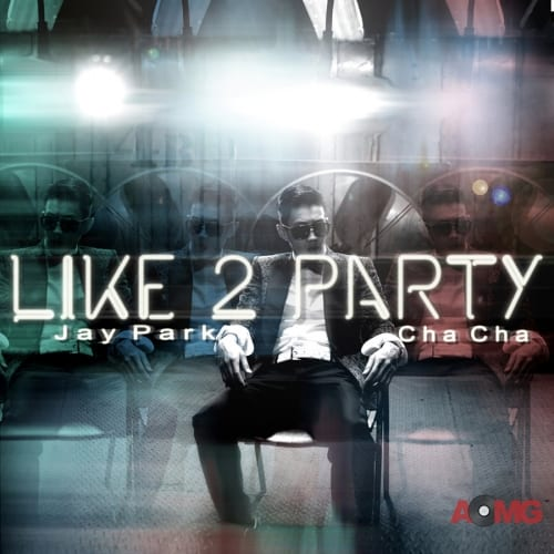 Jay Park - I LIKE 2 PARTY cover