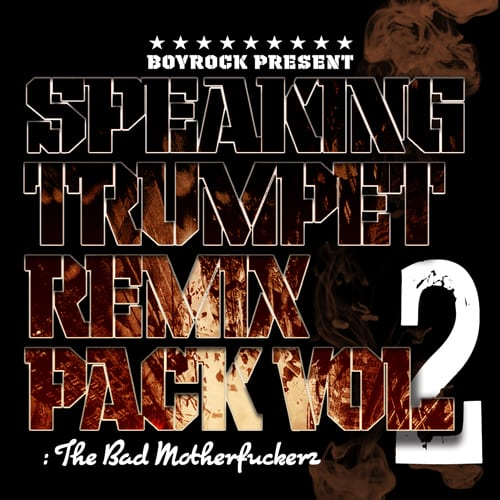 Speaking Trumpet - Remix Pack Vol. 2: The Bad Motherfuckerz cover