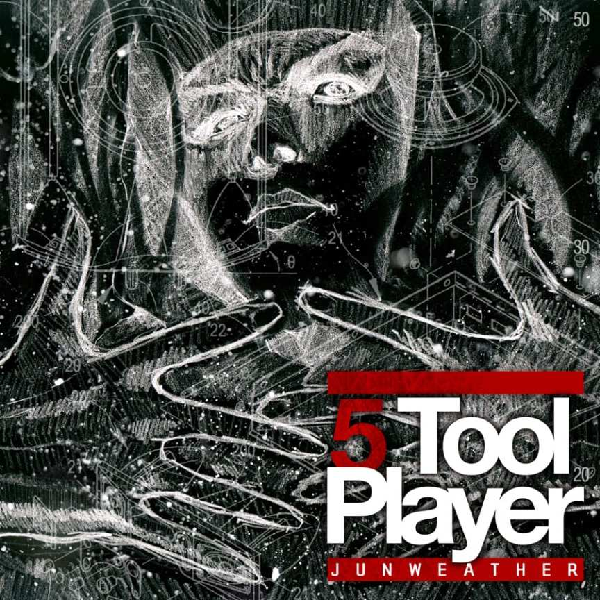 Junweather - 5 Tool Player mixtape cover