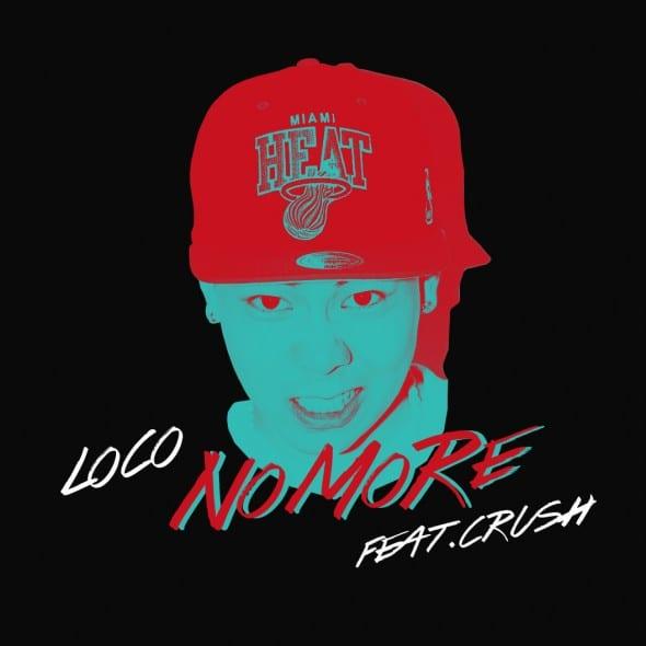 Loco - No More (Feat. Crush) cover