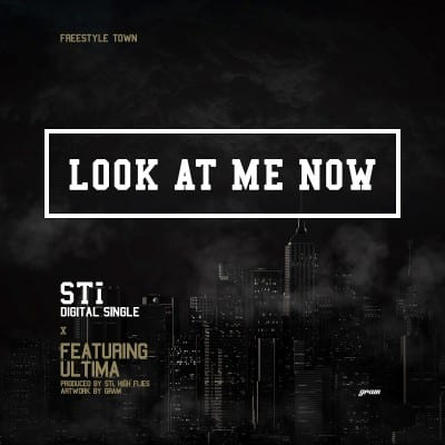 STi - Look At Me Now (Feat. Ultima) cover