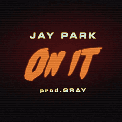 Jay Park - On It (cover)