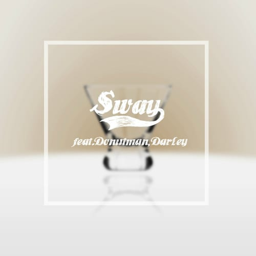 Molly.D - Sway (Feat. Donutman, Darley) cover