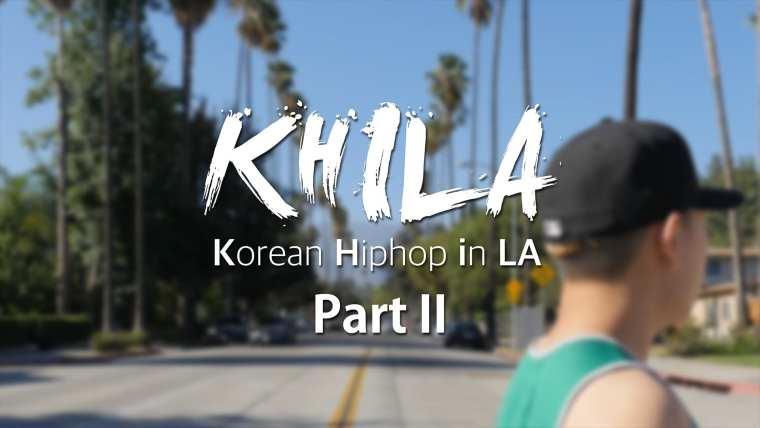 Korean Hiphop in LA (KHILA) Part 2