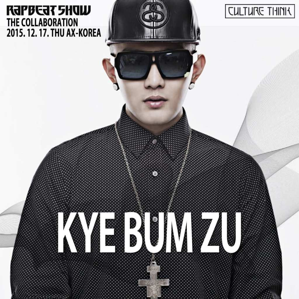 KYE BUM ZU for Rapbeat Show The Collaboration