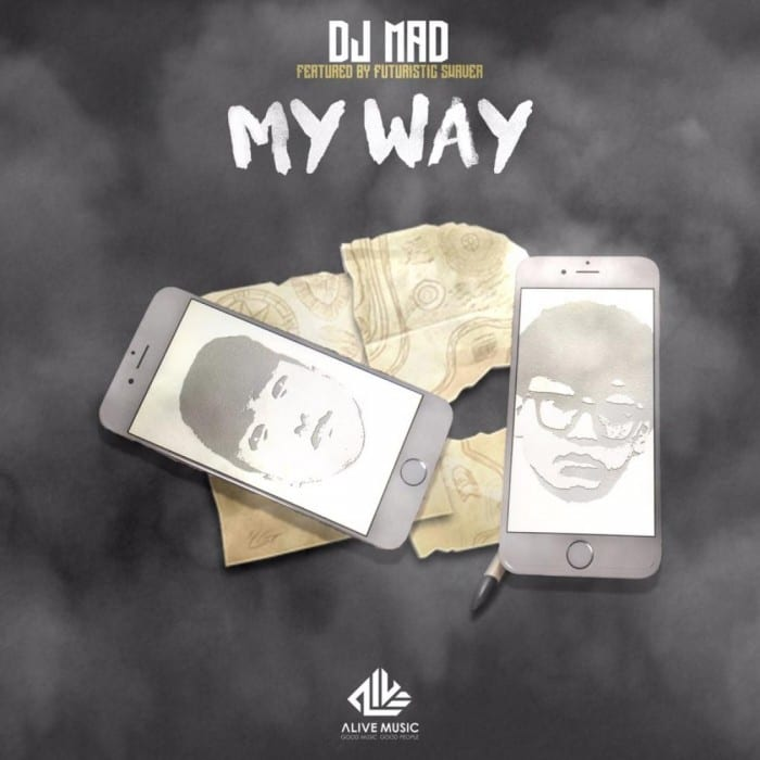 DJ MAD - My Way (Feat. Futuristic Swaver) cover