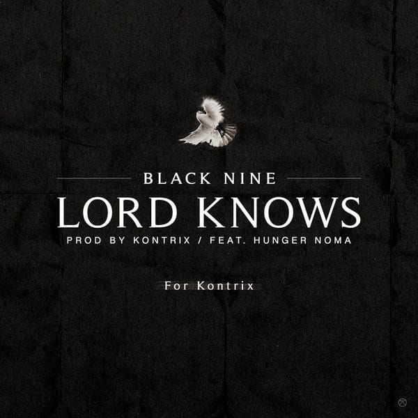 Black Nine - Lord Knows (Feat. Hunger Noma) cover